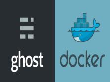 使用Docker部署Ghost实战视频课程