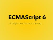 ECMAScript6/ECMAScript2015视频课程