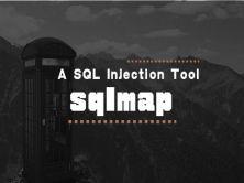 Sqlmap注入工具全解析视频课程