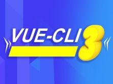 Vue-cli3.x从入门到项目实战视频课程