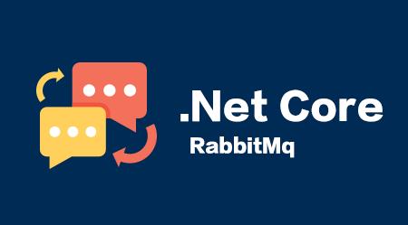 .Net Core进阶之RabbitMQ消息队列