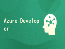 AZ-204:Microsoft Azure Developer Associate